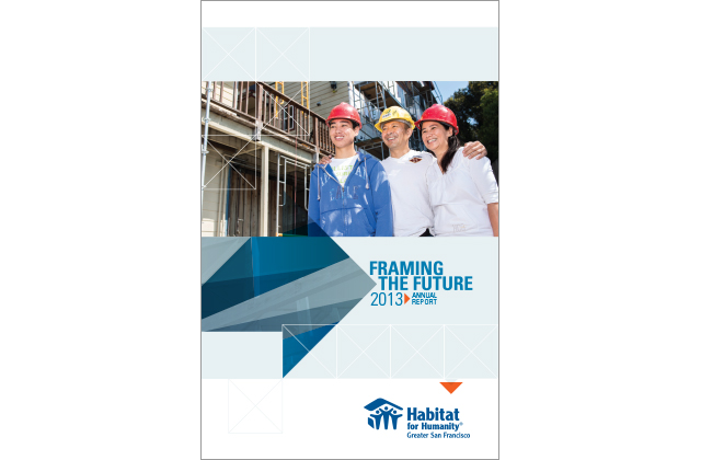 Habitat Greater San Francisco 2013 Annual Report