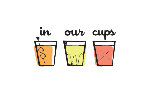 In Our Cups